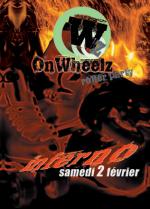 Soirée «ONWHEELZ Inferno» le 2 février